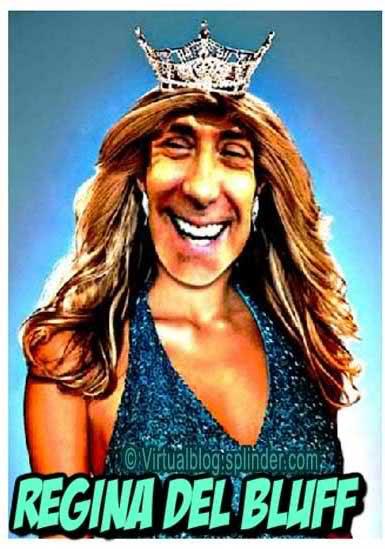 Berlusconi Regina del bluff