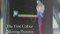 Le prime immagini in movimento a colori risalenti al 1902, sono state trovate dal National Media Museum di Bradford, giacevano dimenticate da 110 anni in una vecchia scatola. La scoperta è un importante passo avanti nella storia del cinema. Michael Harvey del National Media Museum e Bryony Dixon del British […]