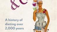 """Louise Foxcroft, autrice di """"Calorie e corsetti: una storia di oltre 2.000 anni di dieta"""", ha detto """"La dieta (dal latino diaeta, a sua volta dal greco dìaita che significa modo di vivere), ai tempi degli antichi Greci e Romani era praticata tutto l'anno per migliorare la salute fisica e […]"""